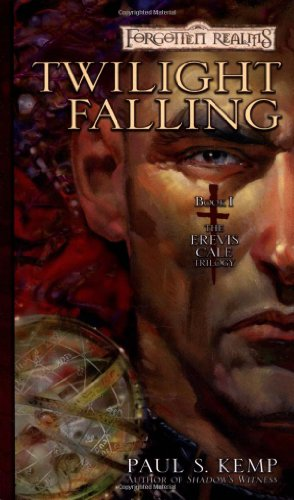 9780786929986: Twilight Falling: The Erevis Cale Trilogy, Book I