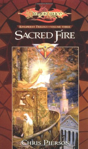 9780786930364: Sacred Fire: 3 (Kingpriest Trilogy)
