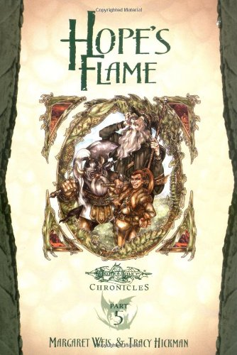 9780786930999: Hope's Flame: Dragons of Spring Dawning, Vol. 1 (Dragonlance Chronicles, Part 5)