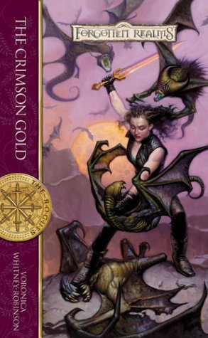 The Crimson Gold (Forgotten Realms: The Rogues,: Whitney-Robinson, Voronica