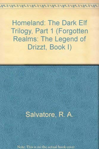 9780786931248: Homeland: The Dark Elf Trilogy, Part 1 (Forgotten Realms: The Legend of Drizzt, Book I)