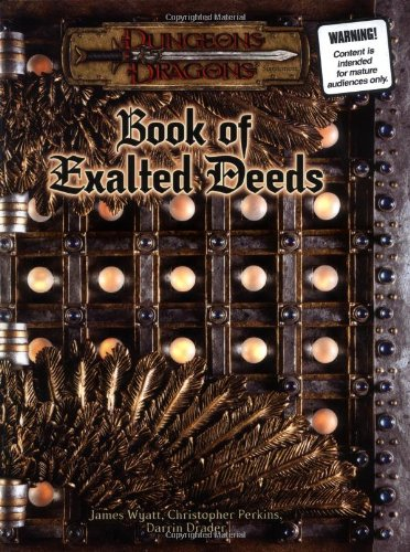 Book of Exalted Deeds (Dungeons & Dragons: Wyatt, James; Drader,