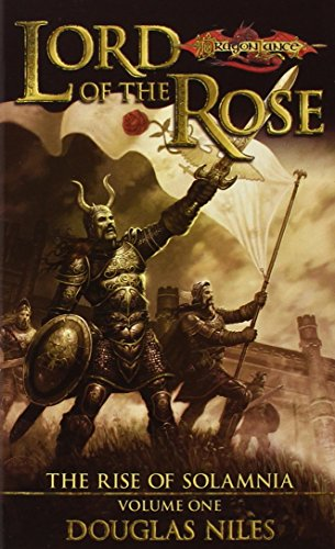 9780786931460: Lord of the Rose (Dragonlance: Rise of Solamnia, Vol. 1)