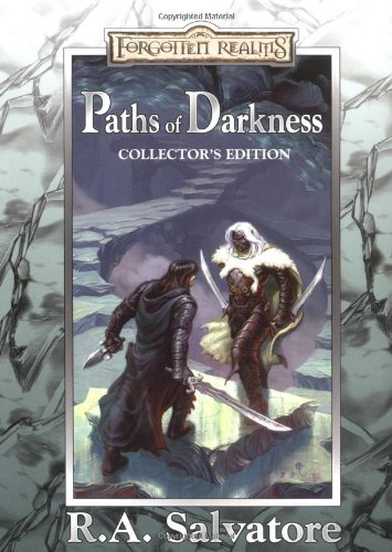 Paths of Darkness, Collector's Edition (Forgotten Realms): Salvatore, R.A.