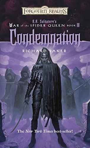 9780786932023: Condemnation (Forgotten Realms: R.A. Salvatore's War of the Spider Queen, Book 3)