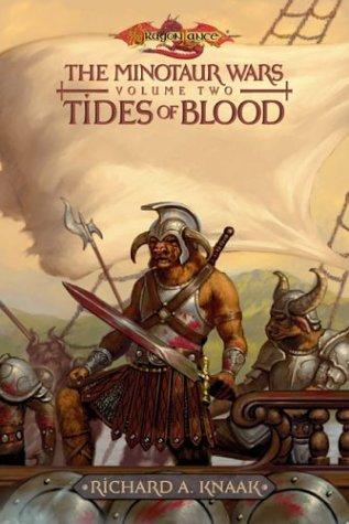 The Minotaur Wars, Volume Two -- Tides of Blood: Knaak, Richard A.