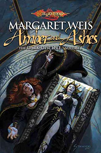 Amber and Ashes (DragonLance : The Dark Disciple Volume 1)