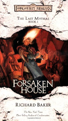 9780786932603: Forsaken House: The Last Mythal : Bk 1