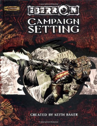 Eberron Campaign Setting (Dungeons & Dragons Accessory)