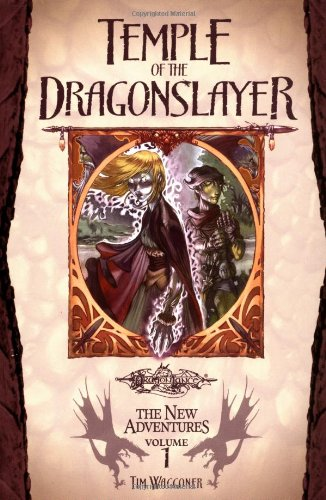 Temple of the Dragonslayer (Dragonlance: The New Adventures, Vol. 1)