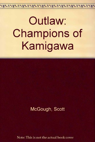9780786933587: Outlaw: Champions of Kamigawa