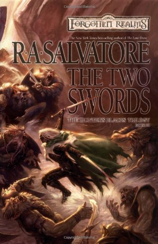 The Two Swords: A Forgotten Realms Novel: Salvatore, R. A.