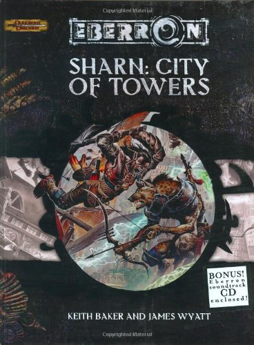Sharn: City of Towers (Eberron Supplement, Dungeons & Dragons)