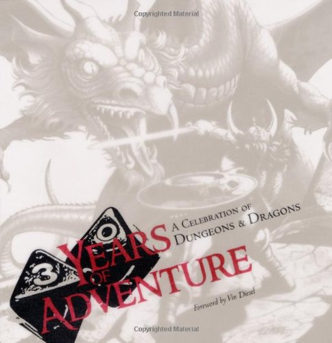 9780786934980: 30 Years Of Adventure: A Celebration Of Dungeons & Dragons