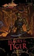 9780786935697: Blades of the Tiger (Dragonlance: Taladas Trilogy, Vol. 1)