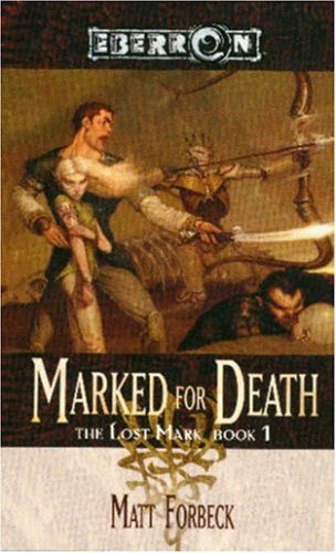 9780786936106: Marked for Death (The Lost Mark, Book 1)