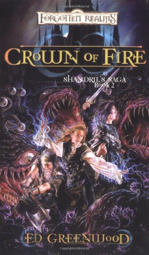 9780786936199: Crown of Fire: Shandril's Saga, Book II
