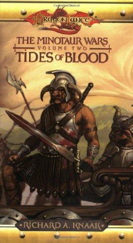 Tides of Blood: The Minotaur Wars, Volume Two (Dragonlance): Knaak, richard a.