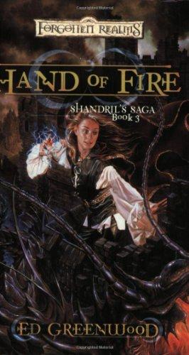 9780786936465: Hand of Fire(Forgotten Realms: Shandril's Saga)