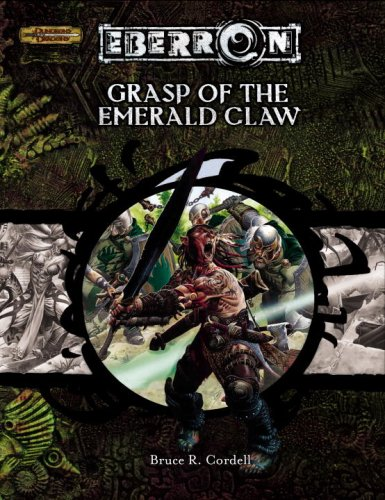 9780786936526: Grasp of the Emerald Claw (Dungeon & Dragons d20 3.5 Fantasy Roleplaying, Eberron Setting Adventure)