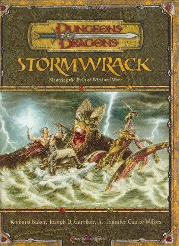 9780786936892: Dungeons and Dragons Stormwrack: Mastering the Perils of Wind and Wave (Dungeons & Dragons)