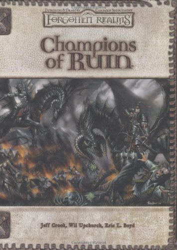 9780786936922: Champions of Ruin (Dungeon & Dragons d20 3.5 Fantasy Roleplaying, Forgotten Realms Setting)