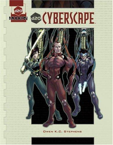 d20 Cyberscape: A d20 Modern Supplement (0786936959) by Owen K.C. Stephens