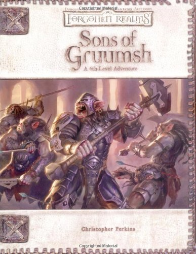 9780786936984: Sons of Gruumsh (Dungeons & Dragons d20 3.5 Fantasy Roleplaying, Forgotten Realms 4th-Level Adventure
