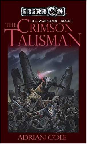 The Crimson Talisman (Eberron / War-Torn, Book 1): Adrian Cole