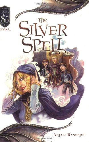 9780786937509: The Silver Spell (Dungeons & Dragons: Knights of the Silver Dragon)