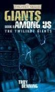9780786937585: The Giants Among Us: The Twilight Giants, Book 2 (Forgotten Realms)