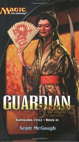 9780786937868: Guardian: Saviors of Kamigawa: Kamigawa Cycle, Book III