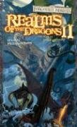 9780786938087: Realms of the Dragons II: The Year of Rogue Dragons (Forgotten Realms Anthology)
