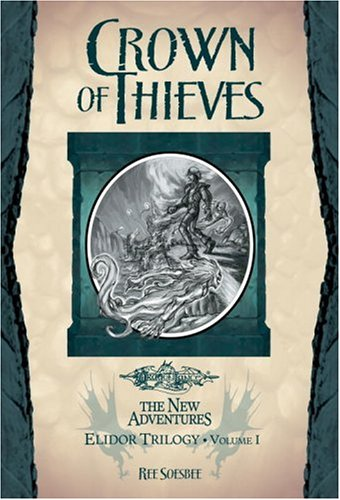 9780786938339: Crown of Thieves: Elidor Trilogy, Volume I (v. 1)