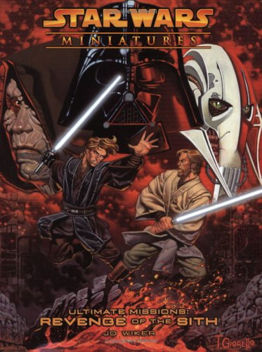 9780786938421: Star Wars Miniatures Ultimate Missions: Revenge of the Sith: A Star Wars Miniatures Game Product