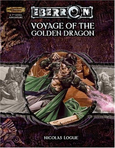 9780786939077: Voyage of the Golden Dragon (Eberron)