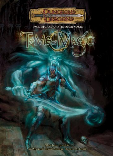9780786939091: Tome of Magic: Pact, Shadow, And TrueName Magic