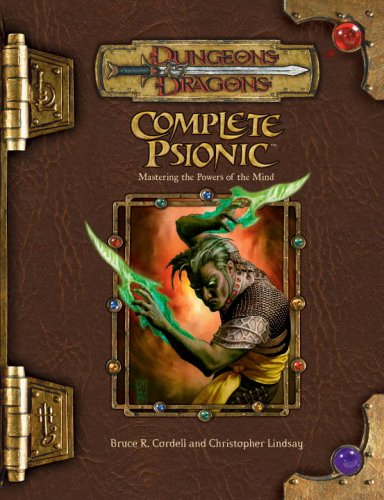 9780786939114: Complete Psionic: Mastering the Powers of the Mind (Dungeons & Dragons)