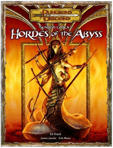 9780786939190: Fiendish Codex I: Hordes of the Abyss (Dungeons & Dragons d20 3.5 Fantasy Roleplaying Supplement) (pt. 1)