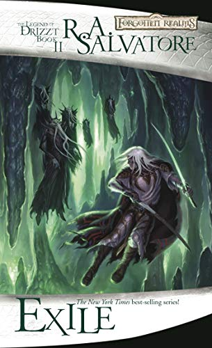 Exile (The Legend of Drizzt): R.A. Salvatore