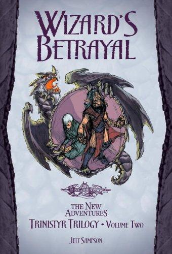 9780786939930: Wizard's Betrayal (Trinistyr Trilogy, Vol. 2)