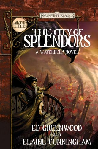 9780786940042: The City of Splendors (Forgotten Realms: The Cities)