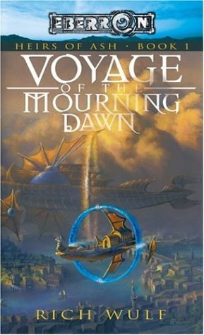 9780786940066: Voyage of the Mourning Dawn (Eberron: Heirs of Ash, Book 1)