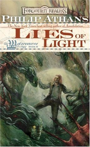 Lies of Light: The Watercourse Trilogy, Book II (0786940190) by Athans, Philip