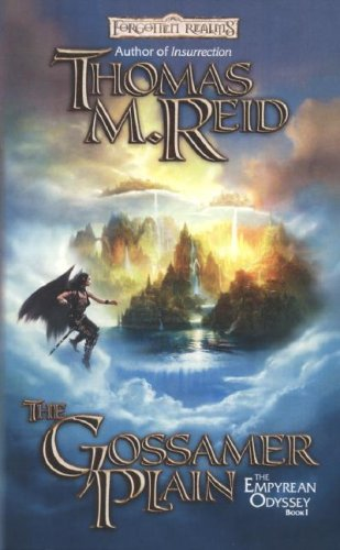 The Gossamer Plain (Forgotten Realms: The Empryean Odyssey, Book 1) (0786940247) by Thomas M. Reid