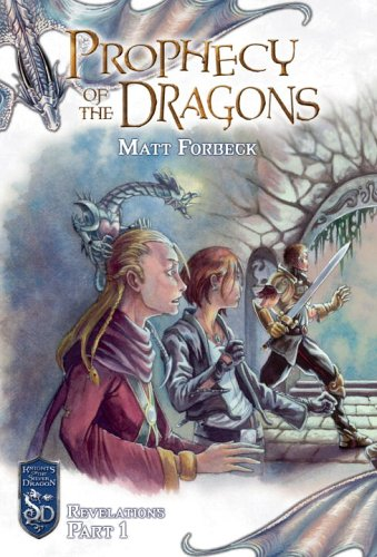 9780786940318: Prophecy of the Dragons (Knights of the Silver Dragon) (Bk. 13)