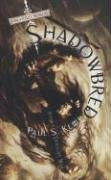 Shadowbred (The Twilight War, Book 1): Kemp, Paul S.
