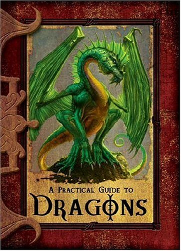 A Practical Guide to Dragons (Practical Guides): Trumbauer, Lisa