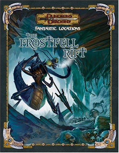 9780786941698: Fantastic Locations: The Frostfell Rift (Dungeons & Dragons)