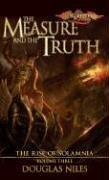 9780786942473: The Measure and the Truth (Dragonlance: Rise of Solamnia, Vol. 3) (v. 3)